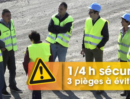 Quels sont les 3 pièges les plus récurrents sur les 1/4h sécurité ?
