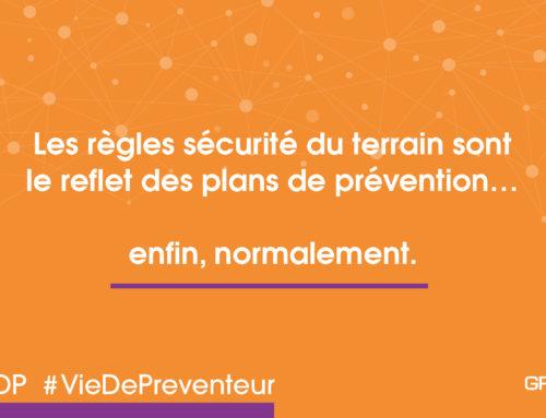 Enfin normalement – plan prévention