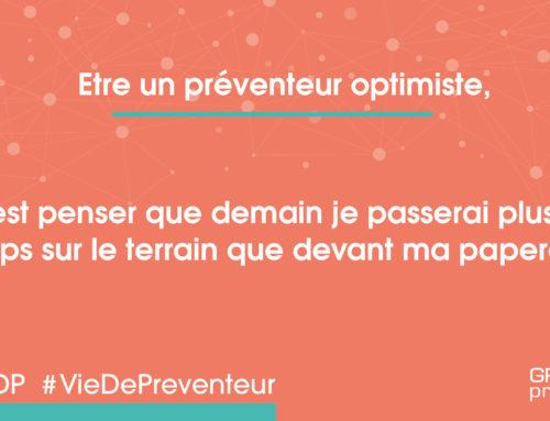 VDP – Preventeur optimiste – plus sur le terrain que paperasse