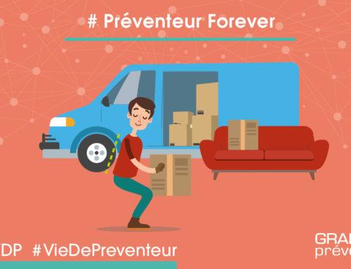 Préventeur Forever – le déménagement