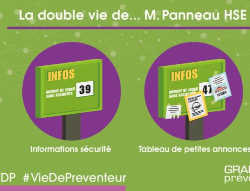 La double vie de… M. Panneau HSE